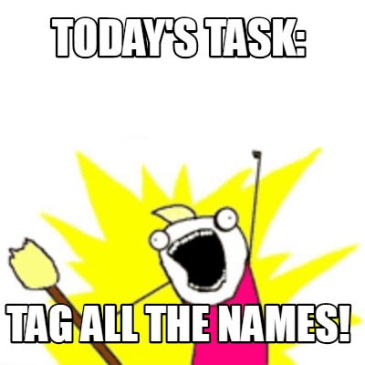 todays-task-tag-all-the-names
