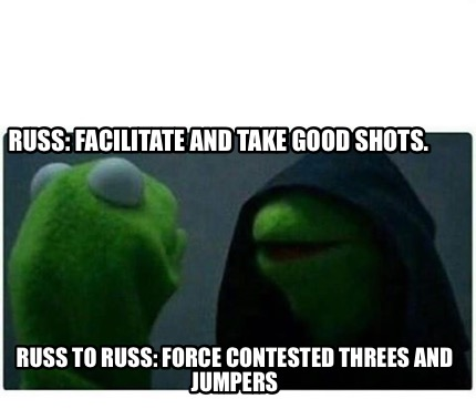 russ-facilitate-and-take-good-shots.-russ-to-russ-force-contested-threes-and-jum