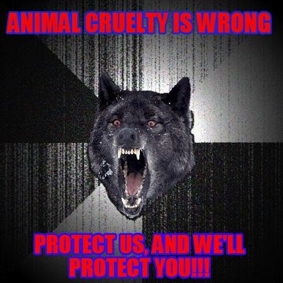 animal-cruelty-is-wrong-protect-us-and-well-protect-you