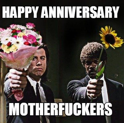 Anniversary Meme Funny Collection That Wil Make Your Day