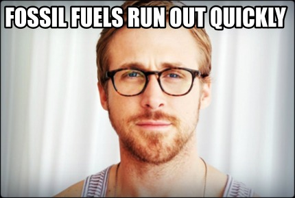 fossil-fuels-run-out-quickly