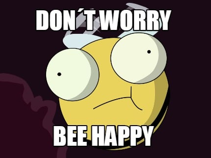 dont-worry-bee-happy