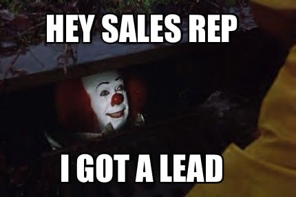 hey-sales-rep-i-got-a-lead