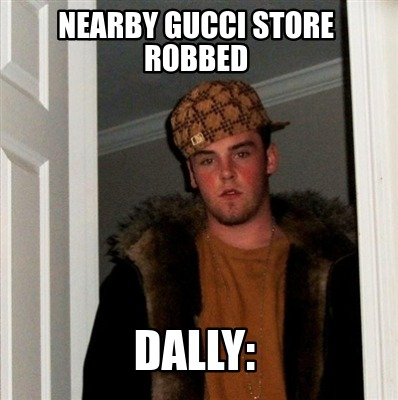 nearby-gucci-store-robbed-dally
