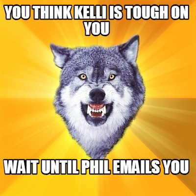 you-think-kelli-is-tough-on-you-wait-until-phil-emails-you