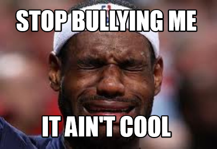 stop-bullying-me-it-aint-cool9