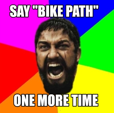 say-bike-path-one-more-time