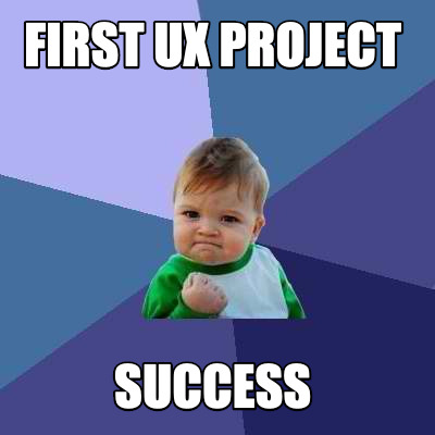 first-ux-project-success