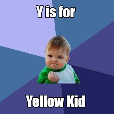 y-is-for-yellow-kid