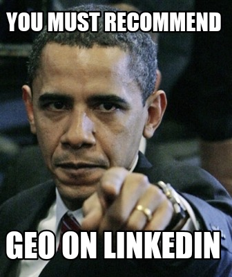 you-must-recommend-geo-on-linkedin