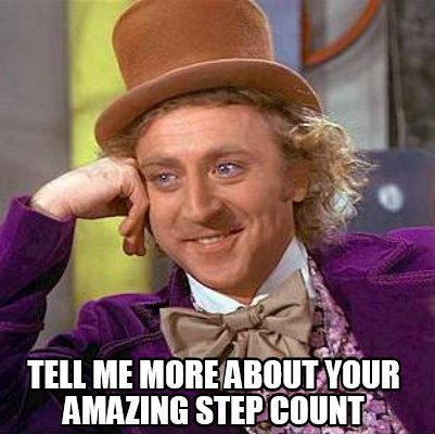 tell-me-more-about-your-amazing-step-count