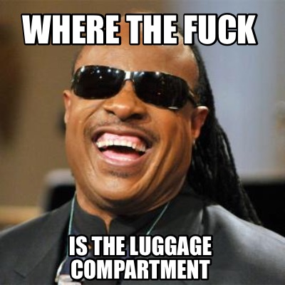 where-the-fuck-is-the-luggage-compartment