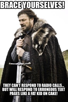brace-yourselves-they-cant-respond-to-radio-calls...-but-will-respond-to-erroneo