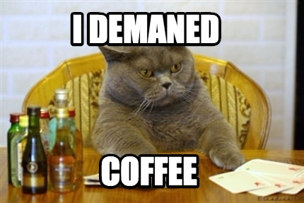 i-demaned-coffee