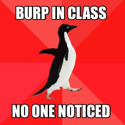 burp-in-class-no-one-noticed
