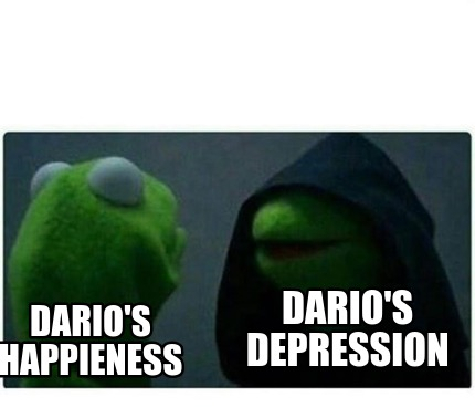 darios-depression-darios-happieness