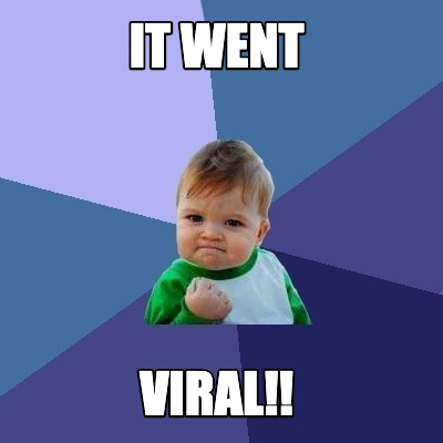 it-went-viral
