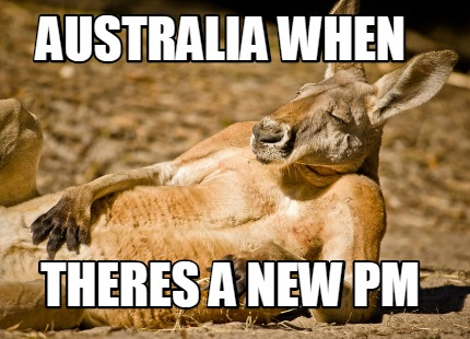 australia-when-theres-a-new-pm