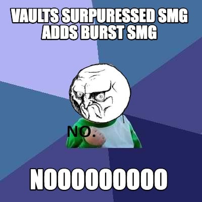 vaults-surpuressed-smg-adds-burst-smg-nooooooooo