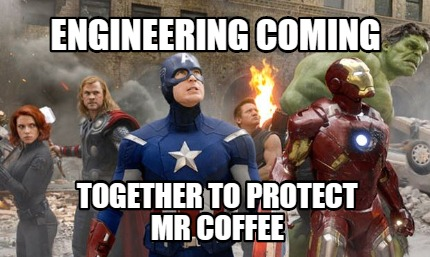 engineering-coming-together-to-protect-mr-coffee