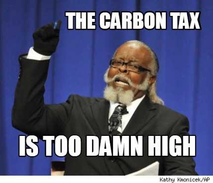 the-carbon-tax-is-too-damn-high