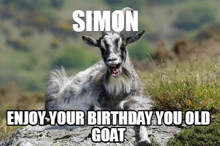 simon-enjoy-your-birthday-you-old-goat