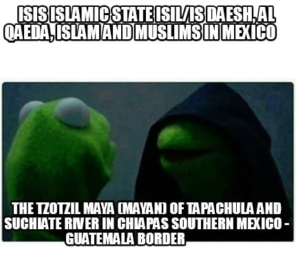 isis-islamic-state-isilis-daesh-al-qaeda-islam-and-muslims-in-mexico-the-tzotzil5