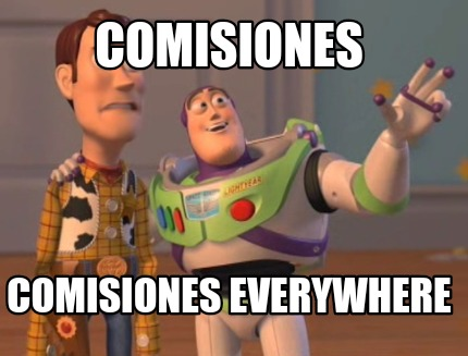 comisiones-comisiones-everywhere