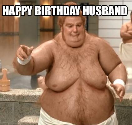 Hilarious Birthday Meme Husband
