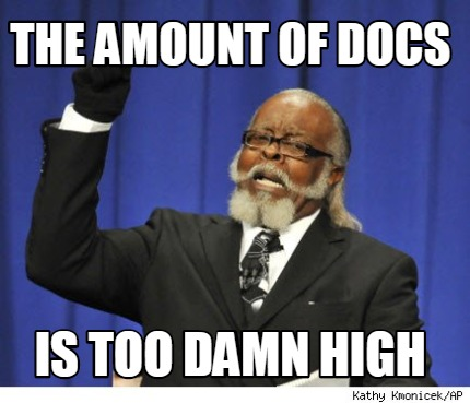 the-amount-of-docs-is-too-damn-high