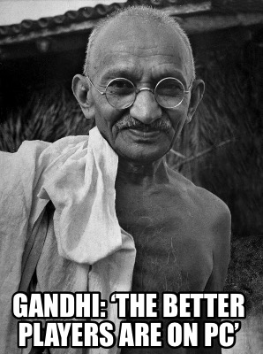 gandhi-the-better-players-are-on-pc