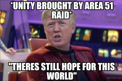 unity-brought-by-area-51-raid-theres-still-hope-for-this-world
