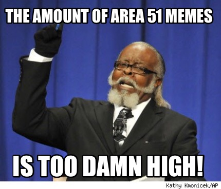 the-amount-of-area-51-memes-is-too-damn-high