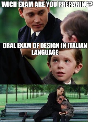 wich-exam-are-you-preparing-oral-exam-of-design-in-italian-language8