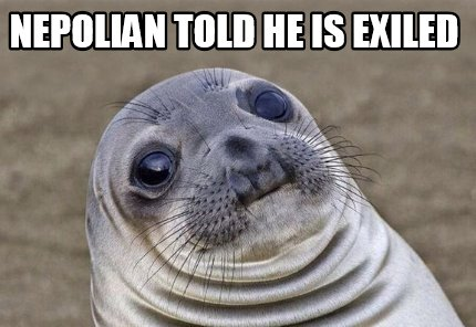nepolian-told-he-is-exiled