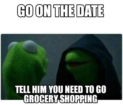 go-on-the-date-tell-him-you-need-to-go-grocery-shopping