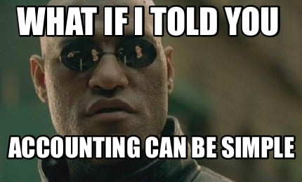 what-if-i-told-you-accounting-can-be-simple