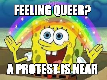 feeling-queer-a-protest-is-near