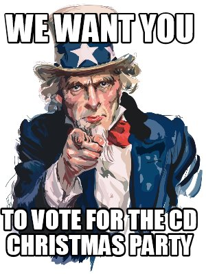 we-want-you-to-vote-for-the-cd-christmas-party