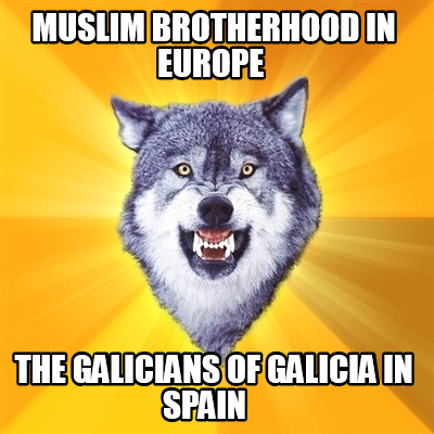muslim-brotherhood-in-europe-the-galicians-of-galicia-in-spain