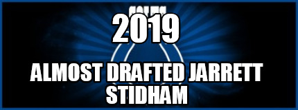 2019-almost-drafted-jarrett-stidham