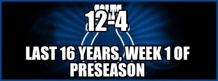 12-4-last-16-years-week-1-of-preseason