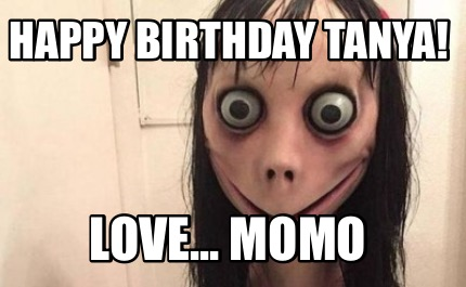 happy-birthday-tanya-love...-momo