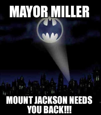 mayor-miller-mount-jackson-needs-you-back