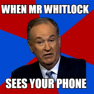 when-mr-whitlock-sees-your-phone