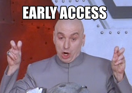 early-access2