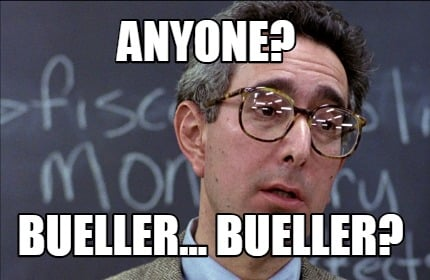 anyone-bueller...-bueller