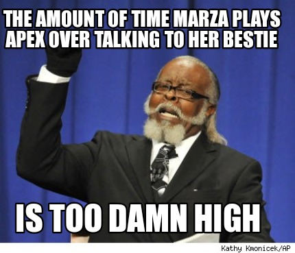 the-amount-of-time-marza-plays-apex-over-talking-to-her-bestie-is-too-damn-high