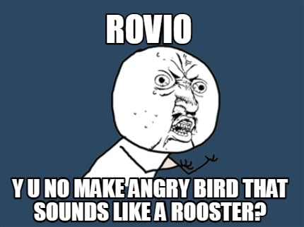 rovio-y-u-no-make-angry-bird-that-sounds-like-a-rooster