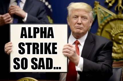 alpha-strike-so-sad